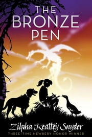 The Bronze Pen ebook by Zilpha Keatley Snyder