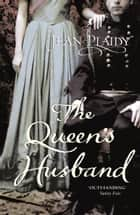 The Queen's Husband - (Queen Victoria: Book 3) ebook by Jean Plaidy