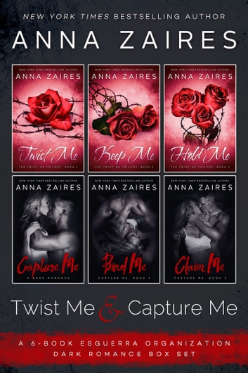 Twist Me & Capture Me - The Complete Six-Book Series ebook by Anna Zaires,Dima Zales