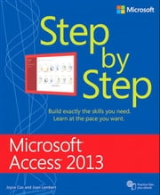 Microsoft Access 2013 Step by Step ebook by Joan Lambert,Joyce Cox