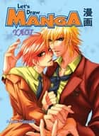 Let's Draw Manga - Yaoi ebook by Botan Yamada