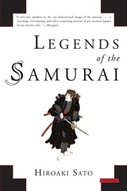 Legends of the Samurai ebook by Hiroaki Sato