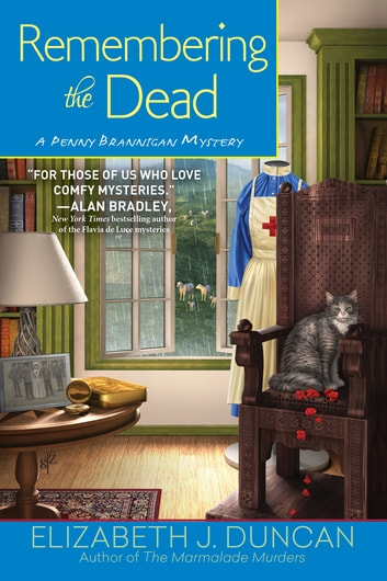 Remembering the Dead - A Penny Brannigan Mystery ebook by Elizabeth J. Duncan