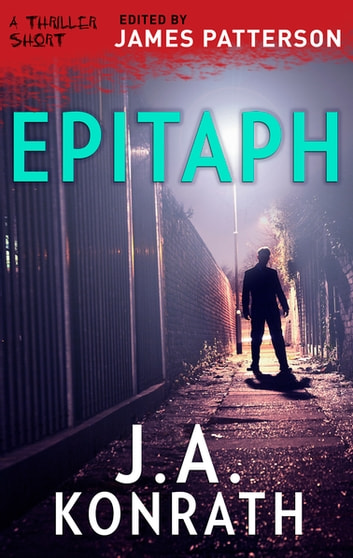 Epitaph ebook by J.a. Konrath