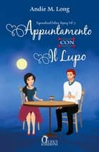Appuntamento con il lupo eBook by