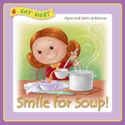 Smile for Soup - Eating Healthy ebook by Agnes de Bezenac,Salem de Bezenac