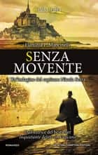 Senza movente eBook by Flaminia P. Mancinelli