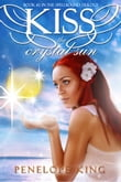 Kiss the Crystal Sun (Spellbound #2)