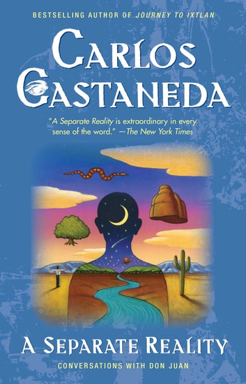 Separate Reality - Conversations With Don Juan ebook by Carlos Castaneda