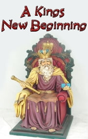A Kings New Beginning ebook by Johnny Buckingham