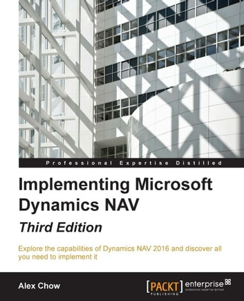 Implementing microsoft dynamics nav third edition ebook by alex implementing microsoft dynamics nav third edition ebook by alex chow fandeluxe Images
