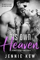 His Own Heaven ebook by Jennie Kew