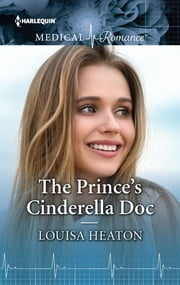 The Prince's Cinderella Doc ebook by Louisa Heaton