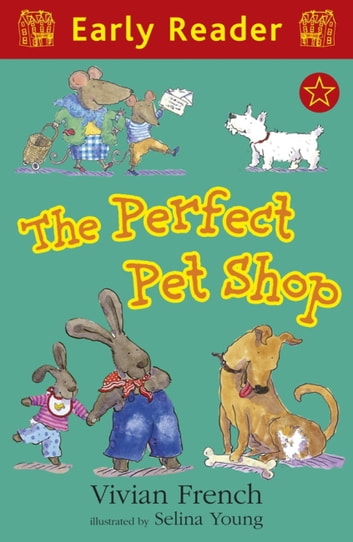 The Perfect Pet Shop ebook by Vivian French