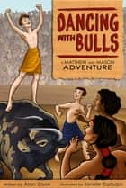 Dancing with Bulls ebook by Alan Cook