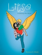 Litsa - A Ladybug Who Dared ebook by Marousso G. Gikaki