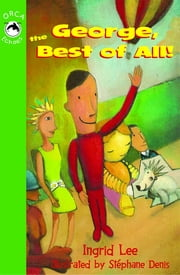George the Best of All ebook by Ingrid Lee,Stephane Denis