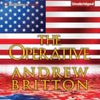 Operative, The audiobook by Andrew Britton