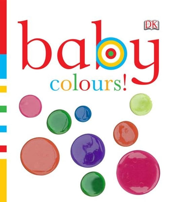 Baby Colours! ebook by DK