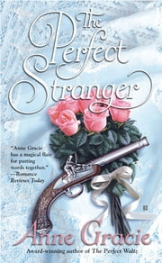 The Perfect Stranger ebook by Anne Gracie