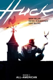 HUCK VOL. 1 ebook by Mark Millar,Rafael Albuquerque