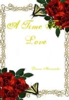A Time For Love ebook by Donna Hernandez