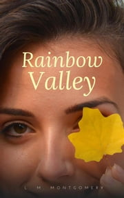Rainbow Valley ebook by L. M. Montgomery