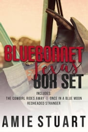 Cowboys: Bluebonnet, Texas, Box Set - Bluebonnet, Texas ebook by Amie Stuart