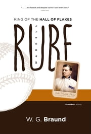 Rube Waddell: King of the Hall of Flakes ebook by W. G. Braund