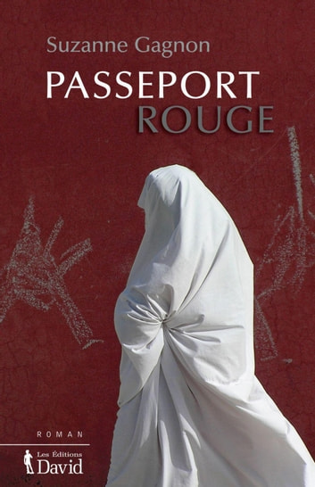 Passeport rouge ebook by Suzanne Gagnon