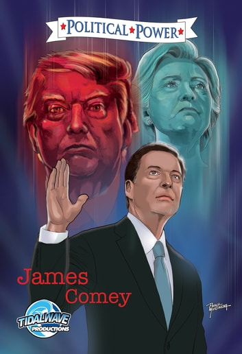 Political Power: James Comey ebook by Michael Frizell