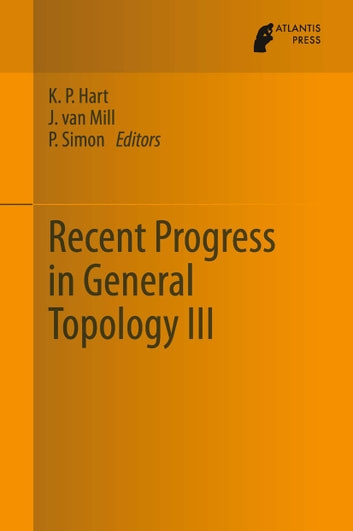 Recent Progress in General Topology III ebook by
