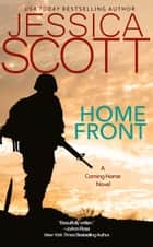 Homefront - A Coming Home Novel ebook by Jessica Scott