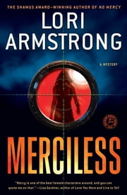 Merciless - A Mystery ebook by Lori Armstrong