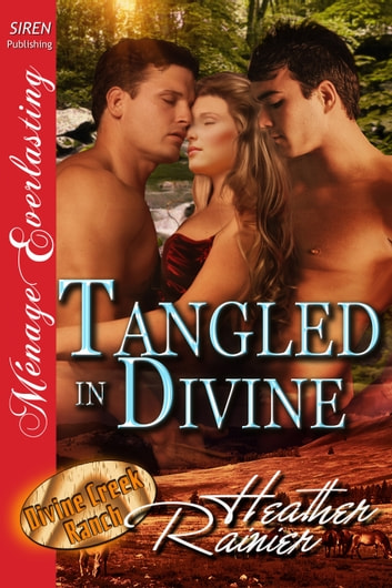 Tangled in Divine ebook by Heather Rainier