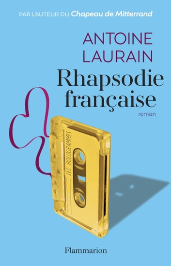 Rhapsodie française ebook by Antoine Laurain