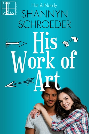 His Work Of Art ebook by Shannyn Schroeder