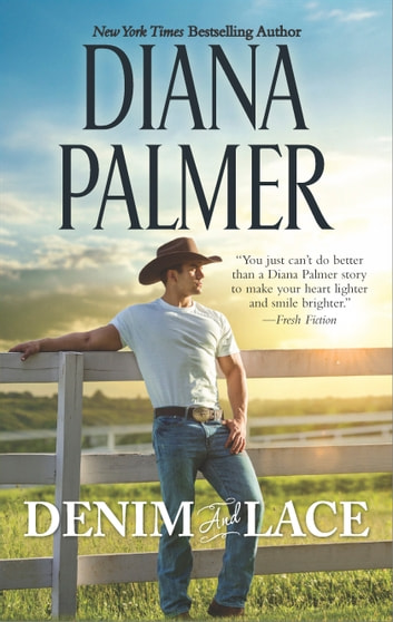 Denim and Lace ebook by Diana Palmer