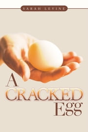 A Cracked Egg ebook by Sarah Levine