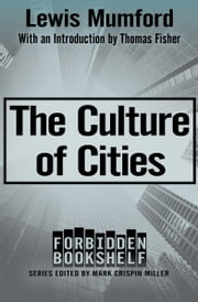 The Culture of Cities ebook by Kobo.Web.Store.Products.Fields.ContributorFieldViewModel