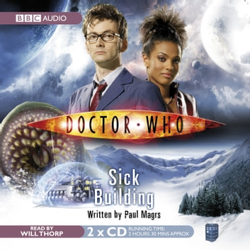 Doctor Who: Sick Building audiobook by Paul Magrs