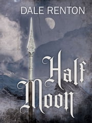 Half Moon ebook by Dale Renton