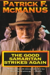 The Good Samaritan Strikes Again ebook by Patrick F. McManus