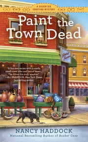 Paint the Town Dead ebook by Nancy Haddock