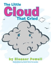 The Little Cloud That Cried ebook by Eleanor Powell