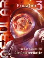 NEBULAR Privatier 3 - Die Geisterflotte - Romanepisode ebook by Thomas Rabenstein