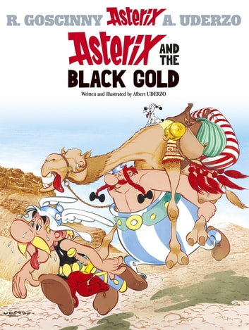 Asterix and the Black Gold - Album 26 ebook by Albert Uderzo