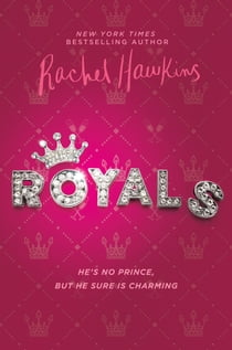 Royals ebook by Rachel Hawkins