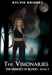 The Visionaries ebook by Sylvie BRISSET