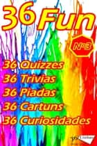 36 Fun - Volume 3 ebook by Ricardo Garay